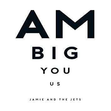 Am Big You Us