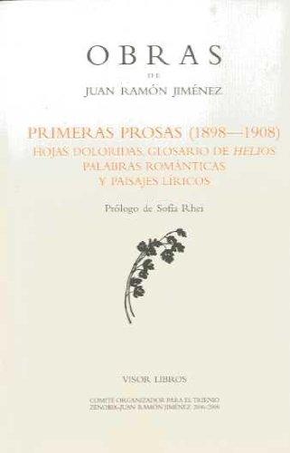 Primeras Prosas. 1898-1908 (Obras Juan Ramon Jimenez)