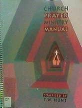 Best church prayer ministry manual Reviews