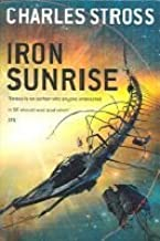 Iron Sunrise Singularity Sky Bk 2