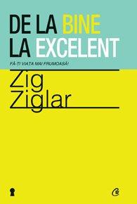 De La Bine La Excelent - Zig Ziglarn