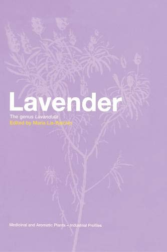 Lavender: The Genus Lavandula (Medicinal and Aromatic Plants - Industrial Profiles)