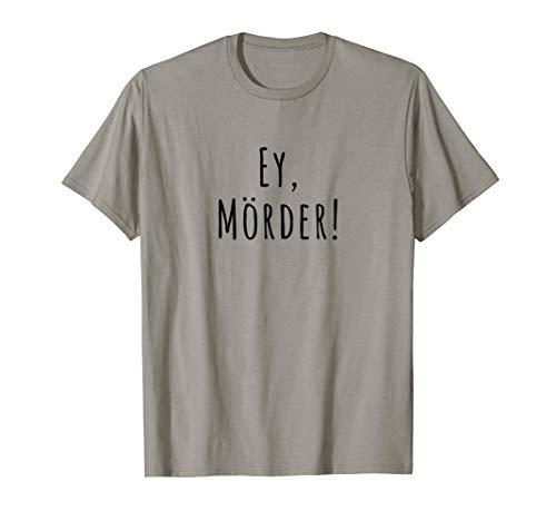 Ey, Mörder! Gewitter im Kopf/ Pommes! Merch T-Shirt