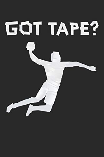 Got Tape Handball Duct Tape: College Ruled Got Tape Handball Duct Tape / Journal Gift - Large ( 6 x 9 inches ) - 120 Pages || Softcover