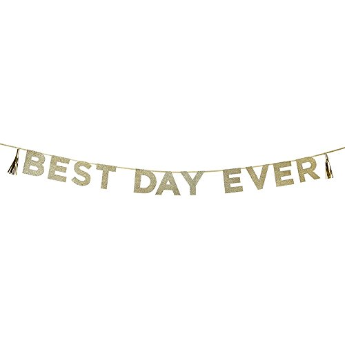 Say It With Glitter - Best Day Ever Banner