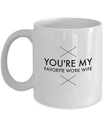NA Eres mi Esposa de Trabajo Favorita, compañera de Trabajo Divertida, Regalos de Jefe, Tazas de café: Feliz cumpleaños, Aperitivo, Navidad, jubilación, Gracias, Fin de año de STHstore