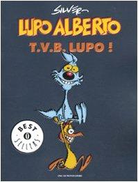 Lupo Alberto. T.v.b. lupo!: 1