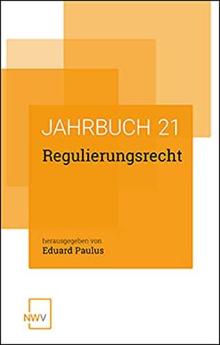 Regulierungsrecht: Jahrbuch 2021