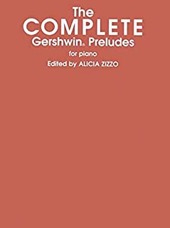 The Complete Gershwin Preludes for Piano
