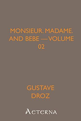 Monsieur, Madame, and Bebe — Volume 02