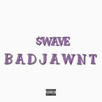 Bad Jawnt