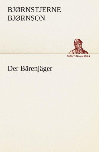 Der Bärenjäger (TREDITION CLASSICS)