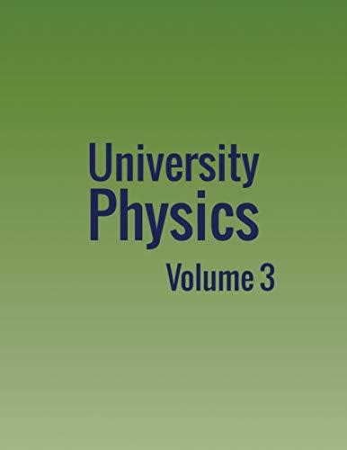 University Physics: Volume 3
