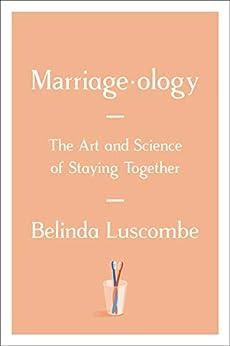 Marriageology by [Belinda Luscombe]