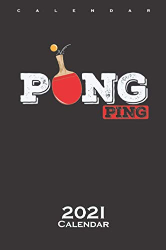 Pong Ping player ping pong pong trowel with ball Calendar 2021: Annual Calendar for Friends of light ball sports on the plate