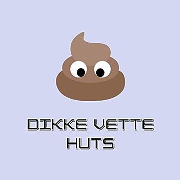 Dikke Vette Huts