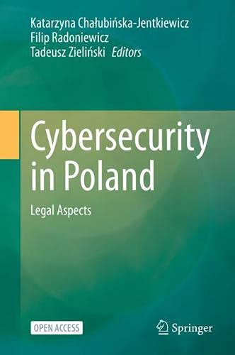 Cybersecurity in Poland: Legal Aspects
