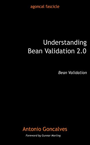 Understanding Bean Validation 2.0: Bean Validation (agoncal fascicle)
