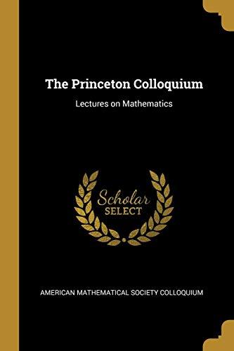 PRINCETON COLLOQUIUM