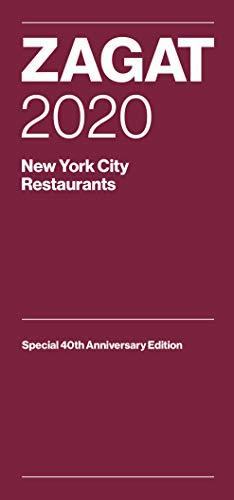 Zagat 2020 New York City Restaurants: Special 40th Anniversary Edition