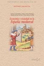 Economía y sociedad en la España medieval: 185 (Fundamentos)