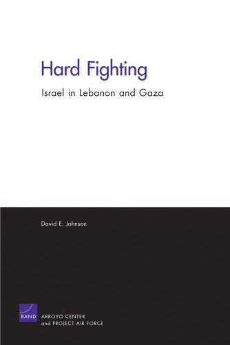 Download Hard Fighting: Israel in Lebanon and Gaza 0833058509