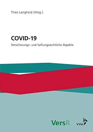 COVID-19: Versicherungs- und haftungsrechtliche Aspekte