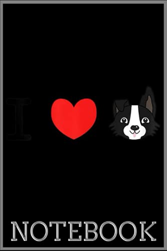 Notebook: I Heart Border Collies - Cute Kawaii Style Design 100 page 6x9 inch