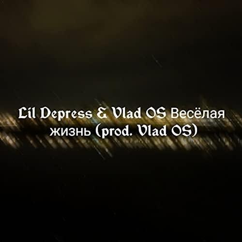 Lil Depress & Vlad Os