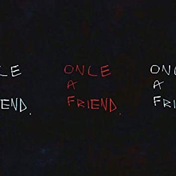 Once a Friend.