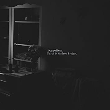 Forgotten (feat. Madson Project.)