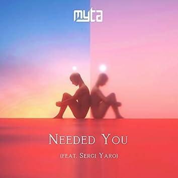 Needed You (feat. Sergi Yaro)