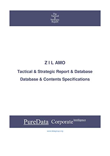 Z I L AMO: Tactical & Strategic Database Specifications - Moscow perspectives (Tactical & Strategic - Russia Book 43663) (English Edition)