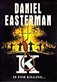 K by Daniel Easterman (1997-08-01)
