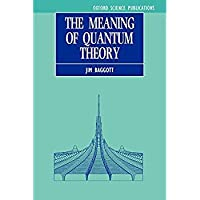 The Meaning of Quantum Theory: A Guide for Students of Chemistry and Physics (Oxford Science Publications)【洋書】 [並行輸入品]