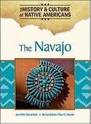 Amazon com: The Navajo (History & Culture of Native