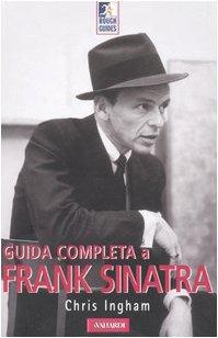 Guida completa a Frank Sinatra