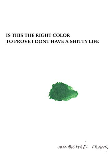 Is This The Right Color To Prove I Dont Have A Shitty Life