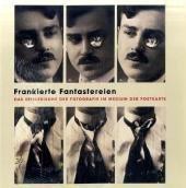 Frankierte Fantastereien: Das Spielerische der Fotografie im Medium der Postkarte