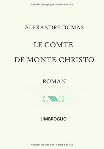 Le comte de Monte Christo - roman intégral complet (tomes I à VI)
