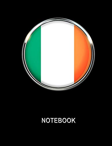 Notebook. Ireland Flag Cover. Composition Notebook. College Ruled. 8.5 x 11. 120 Pages.