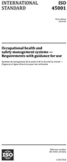 ISO 45001:2018, First Edition: Occupational health and safety management systems - Requirements with guidance for use