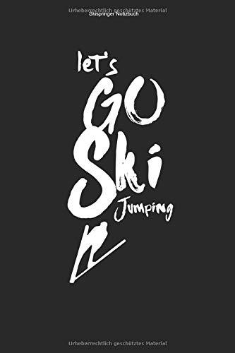 Skispringer Notizbuch: 100 Seiten | Liniert | Ski Sprung Trainer Skier Springer Skisprungschanze Geschenk Schanzentisch Schanze Springen Wintersport Team