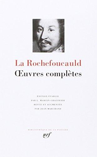La Rochefoucauld : Oeuvres complètes (Bibliothèque de la Pléiade)