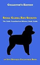 Sigma Gamma Rho Secrets: The Little Unauthorized History Study Guide