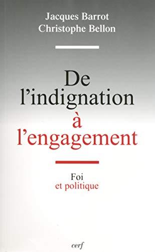 De l'indignation à l'engagement