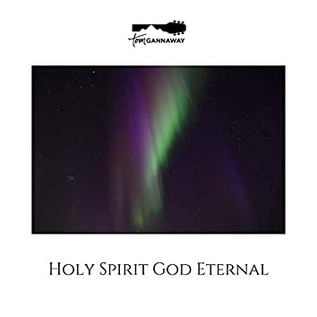 Holy Spirit God Eternal