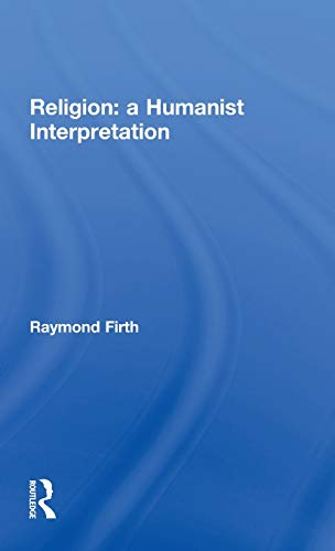 Religion: A Humanist Interpretation