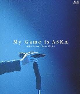 ASKA Concert Tour 05>>06 My Game is ASKA [Blu-ray]