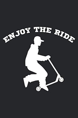 Enjoy the ride: Notizbuch für Tretroller, Elektroroller, Rollerfahrer | Geschenkidee als Planer Tagebuch Organizer | 6x9 Zoll (ca. DIN A5) 120 karierte Seiten, Softcover mit Matt.